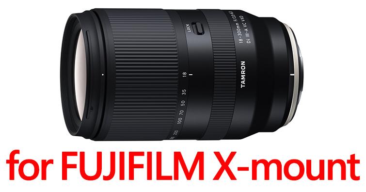 TAMRON發布首款支援富士x卡口變焦鏡18-300mm F/3.5-6.3 Di III-A VC VDX(B061)